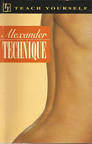 9780340648193: Alexander Technique (Teach Yourself: Alternative Health)