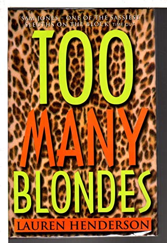 Too Many Blondes ***SIGNED***: Lauren Henderson