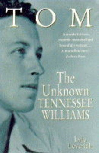 9780340649770: Tom: v. 1: Unknown Tennessee Williams