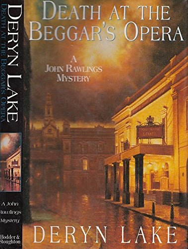 Death at the Begger's Opera ***SIGNED***: Deryn Lake