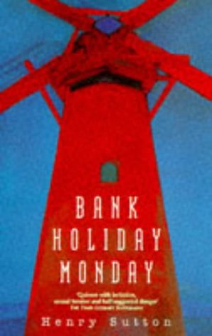 Bank Holiday Monday: Sutton, Henry