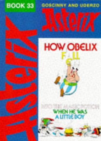 9780340651483: How Obelix Fell into the Magic Potion When He Was a Little Boy (Asterix Comic)