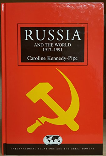 9780340652046: Russia and the World, 1917-1991 (International Relations and the Great Powers)