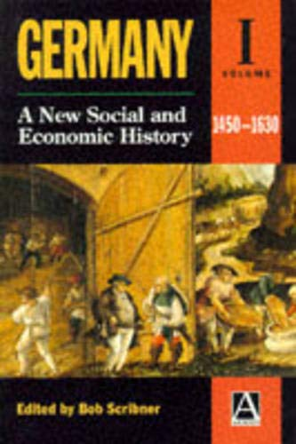 9780340652176: Germany: A New Social and Economic History, Vol. 1: 1450-1630