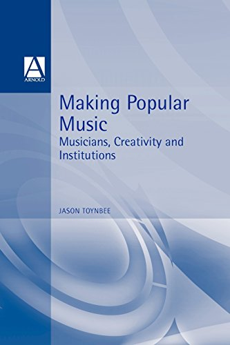 9780340652237: Making Popular Music: Musicians, Creativity and Institutions