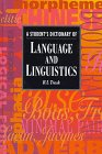 A Student's Dictionary of Language and Linguistics (Student Reference) (0340652675) by Trask, R. L.