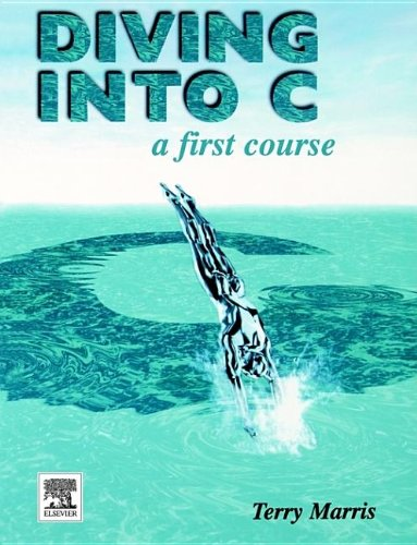 9780340652855: Diving into C, A First Course