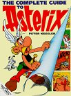 9780340653463: The Complete Guide to Asterix (The Adventures of Asterix and Obelix)