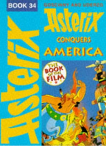9780340653470: Asterix Conquers America: The Book of the Film (Book 34)