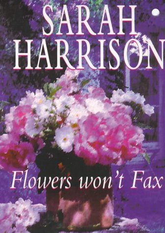 9780340653890: Flowers Won't Fax