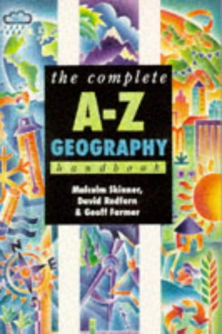 9780340654897: The Complete A-Z Geography Handbook (Complete A-Z Handbooks)