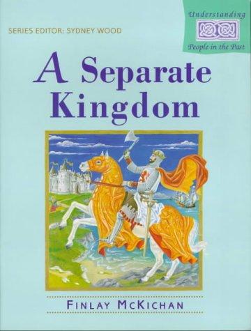 9780340655375: Understanding People in the Past: Separate Kingdom