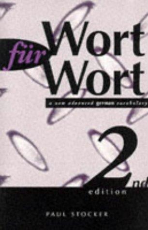 Wort fur Wort (A New Advanced German: Stocker, Paul