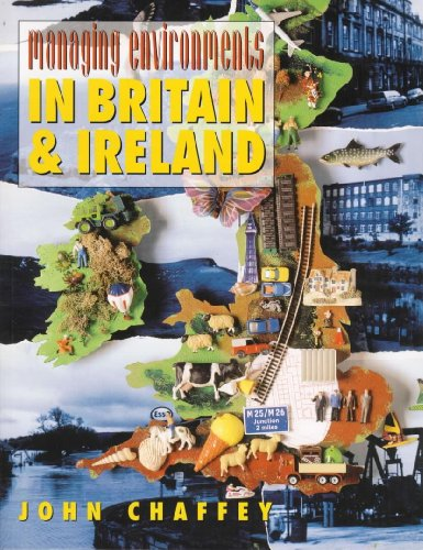 Managing Environments in Britain and Ireland (0340655593) by Chaffey, John
