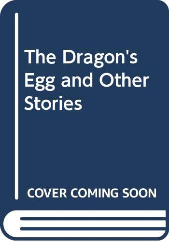 9780340655757: The Dragon's Egg and Other Stories