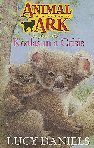 9780340655795: Koalas in a Crisis (Animal Ark Series #16) (Animal Ark in Australia)