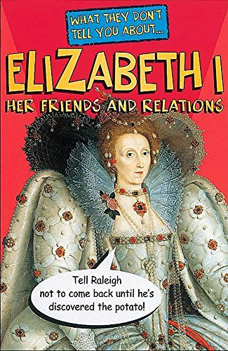 9780340656136: What They Don't Tell You About Elizabeth I