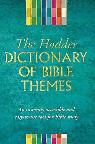 9780340656457: Hodder Dictionary Of Bible Themes
