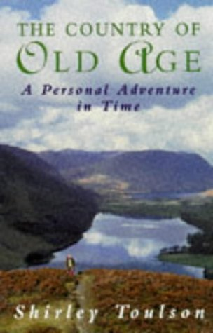 9780340656587: The Country of Old Age: A Personal Adventure in Time