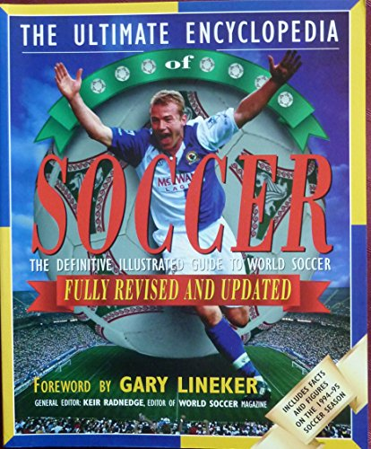 9780340657676: The Ultimate Encyclopedia of Soccer