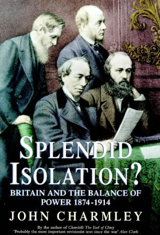 9780340657904: Splendid Isolation?: Britain, the Balance of Power and the Origins of the First World War