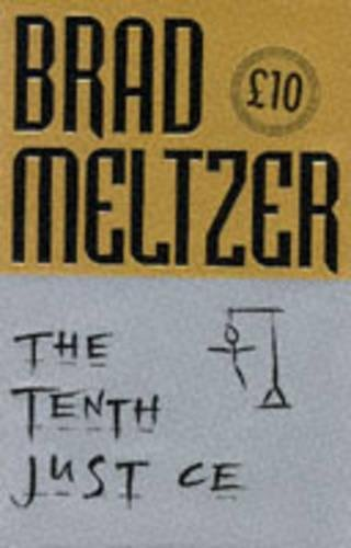 The Tenth Justice: BRAD MELTZER