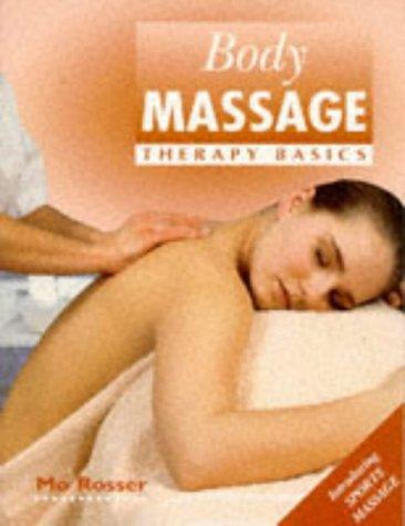 9780340658260: Body Massage: Therapy Basics