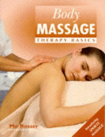 9780340658260: Body Massage: Therapy Basics
