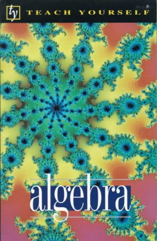 9780340658475: Algebra (Teach Yourself)