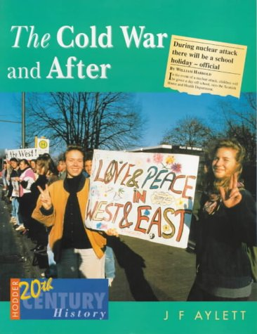9780340658581: The Cold War and After (Hodder 20th Century History)