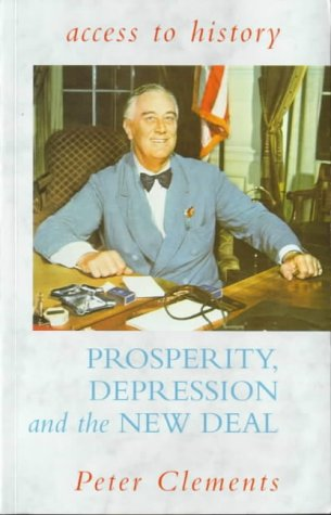 9780340658710: Prosperity, Depression and the New Deal (Access to History)