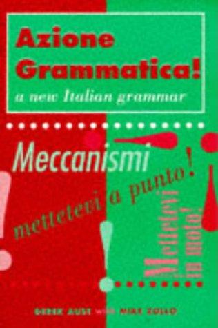 9780340658765: Azione Grammatica! (A Level grammar) (Italian and English Edition)
