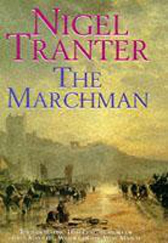 The Marchman (signed): TRANTER, NIGEL