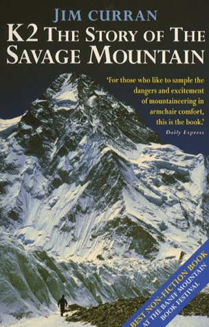 9780340660072: K2: The Story of the Savage Mountain