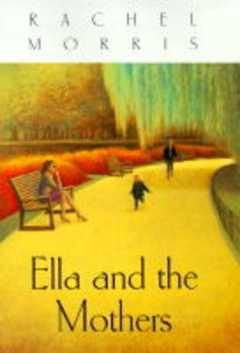 9780340660096: Ella And The Mothers