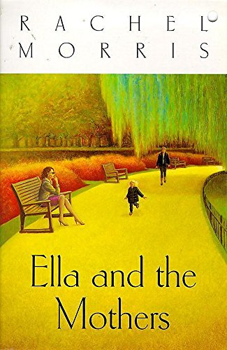 9780340660102: Ella And The Mothers