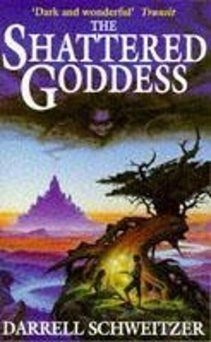 9780340660584: The Shattered Goddess