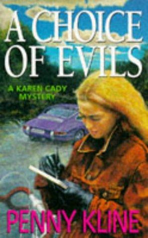 A Choice of Evils (A Karen Cady: Penny Kline