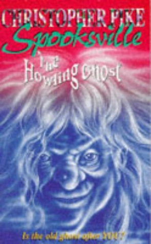 9780340661147: The Howling Ghost (Spooksville)