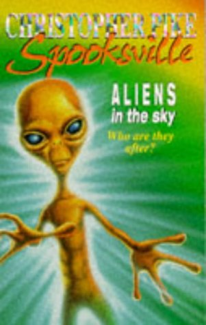 9780340661161: ALIENS IN THE SKY (SPOOKSVILLE S.)