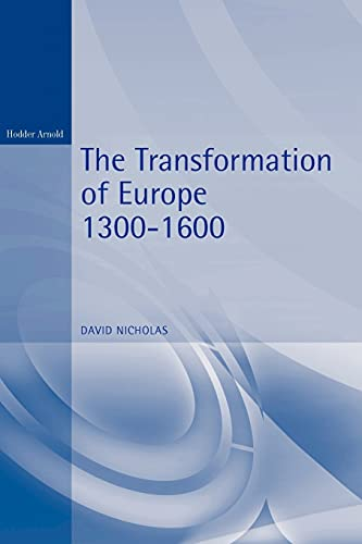 9780340662083: The Transformation of Europe 1300-1600 (Arnold History of Europe)