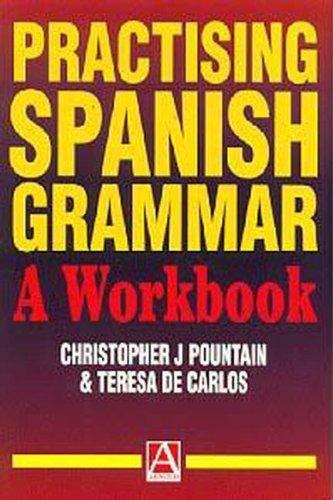 9780340662236: Practising Spanish Grammar: A Workbook