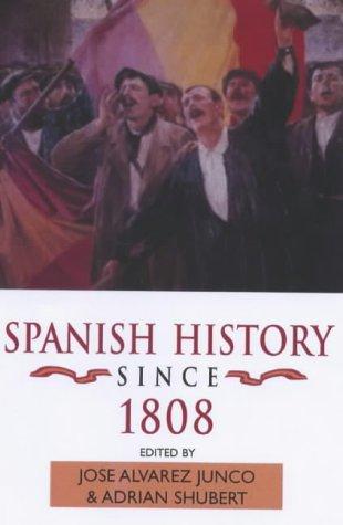9780340662281: Spanish History Since 1808