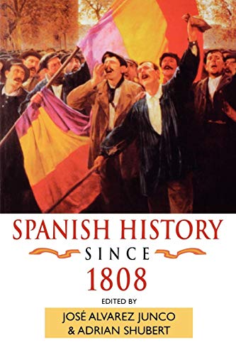 9780340662298: Spanish History since 1808 (Hodder Arnold Publication)