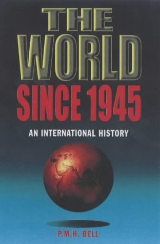 9780340662359: The World Since 1945: An International History