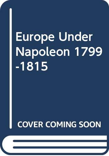 Europe under Napoleon, 1799-1815 - Broers, Michael
