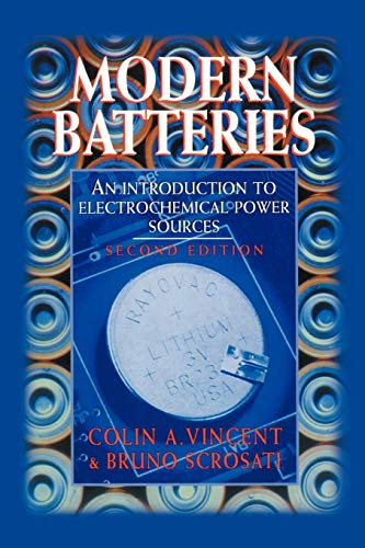 9780340662786: Modern Batteries: An Introduction to Electrochemical Power Sources, 2nd Edition