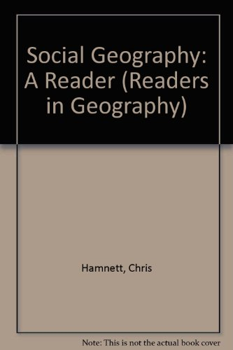 Social Geography: A Reader (Readers in Geography): Chris Hamnett