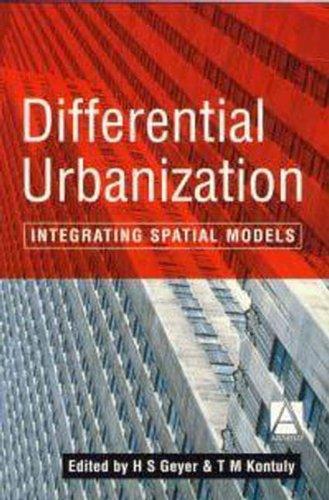 9780340662854: Differential Urbanization: Integrating Spatial Models (Hodder Arnold Publication)