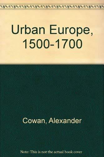 9780340663240: Urban Europe 1500-1700